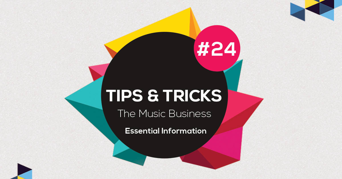 """Featured image for """"Essential Music Business Information! – Tip 24"""""""